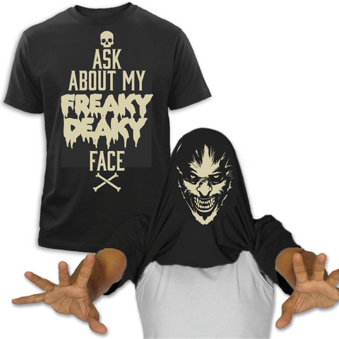 Freak Face T shirt Freaky Deaky