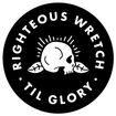 Righteous Wretch - Til Glory