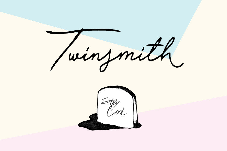 Twinsmith - Stay Cool