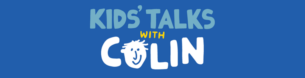 Kids' Talks with Colin Buchanan Available Now to download