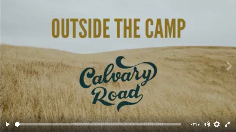 Behind the songs Video clips of Calvary Road