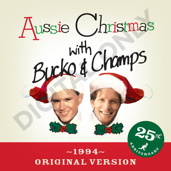 Aussie Christmas With Bucko & Champs 1994 Original Version digital only