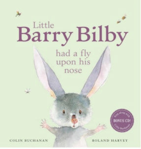 Little Barry Bilby Had A fly Upon His Nose (Hard Cover)