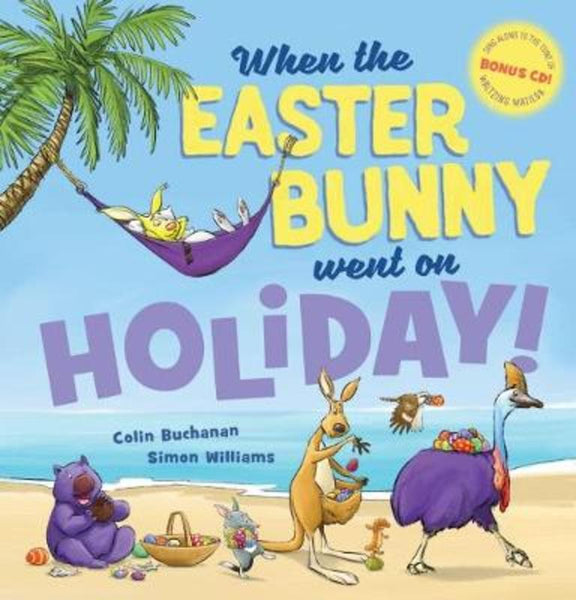 When The Easter Bunny Went On Holiday Book Hard cover + CD