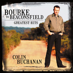 Bourke To Beaconsfield: Greatest Hits CD and MP3 Album