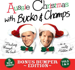 Aussie Christmas With Bucko & Champs CD, MP3 Album, Individual songs and Backing Tracks