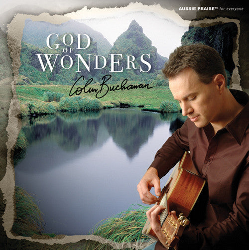 God Of Wonders CD, MP3 Album, Individual songs, Sheet Music Available