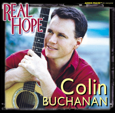 Real Hope CD, MP3 Album, Individual songs, Backing Tracks, Sheet Music Available