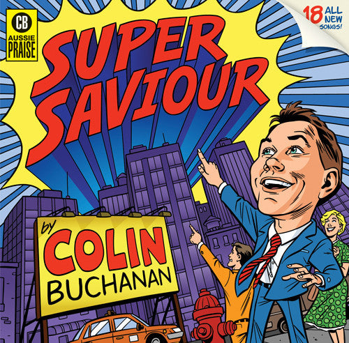 Super Saviour CD, MP3 Album, Individual songs, Backing Tracks, Sheet Music Available
