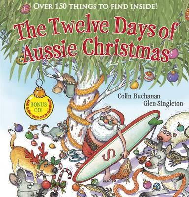 12 Days Of Aussie Christmas Book + CD (Hard Cover)