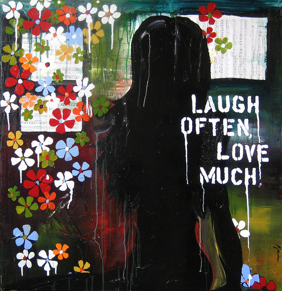 Laugh Often, Love Much