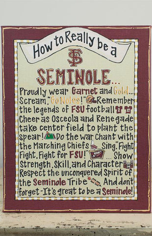 How to be a Seminole Game Day Sign