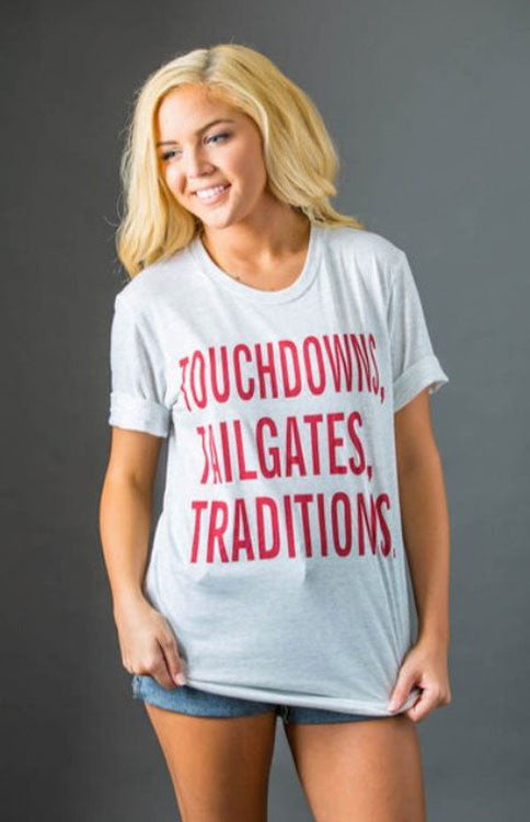 Touchdowns, Tailgates, Traditions Tee