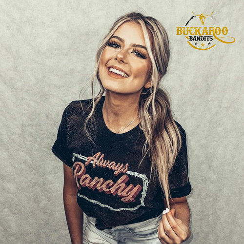 Always Ranchy Bleached Tee