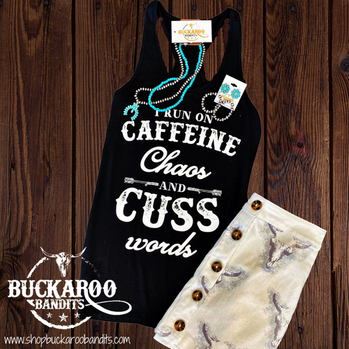 I Run On Caffeine, Chaos & Cuss Words Tank Top