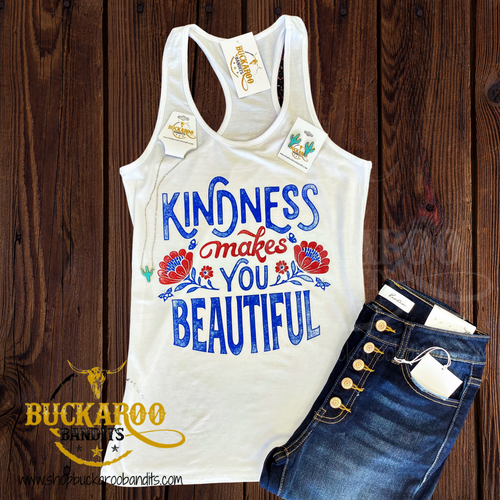 Kindness Makes You Beautiful Tank Top