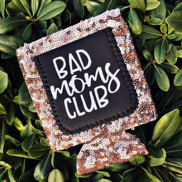 Bad Moms Club Sequin Can Cooler