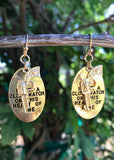 I Keep Close Watch Earrings - GOLD