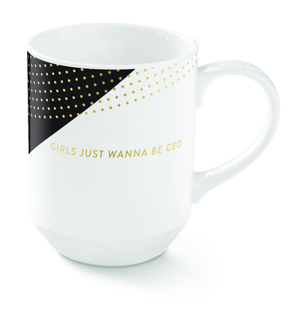 GIRLS JUST WANNA BE CEO MUG