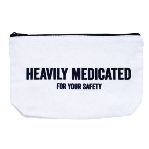HEAVILY MEDICATED FOR YOUR SAFETY - Give Lovely