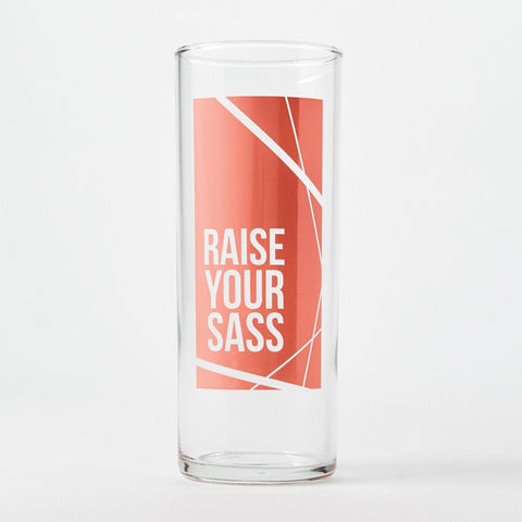 RAISE YOUR SASS COCKTAIL GLASS