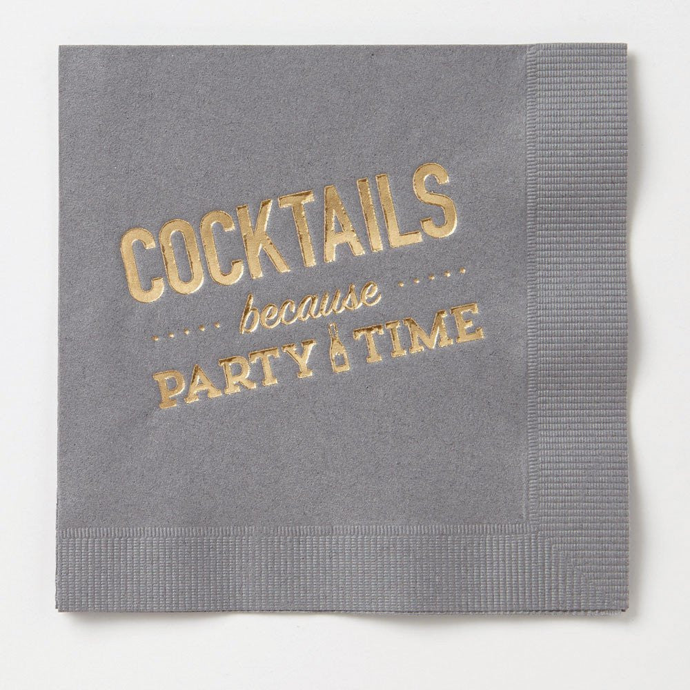 COCKTAILS BECAUSE PARTY TIME NAPKINS