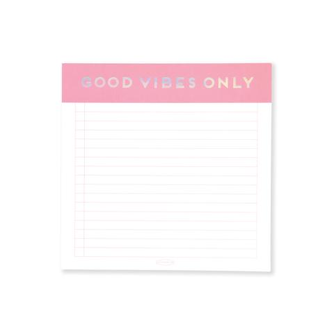 NOTE PAD | GOOD VIBES ONLY