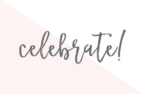 CELEBRATE! - Give Lovely