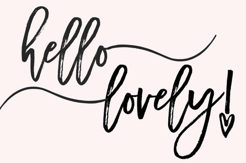 hello lovely - Give Lovely