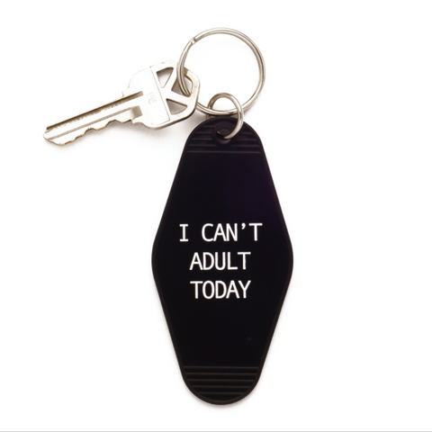 I CAN'T ADULT KEYCHAIN