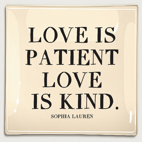 LOVE IS PATIENT LOVE IS KIND TRAY