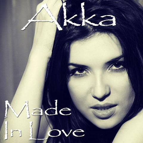 Akka: Made in love (5 clips videos)