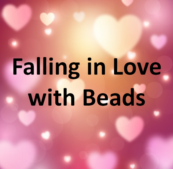 Falling in Love with Beads