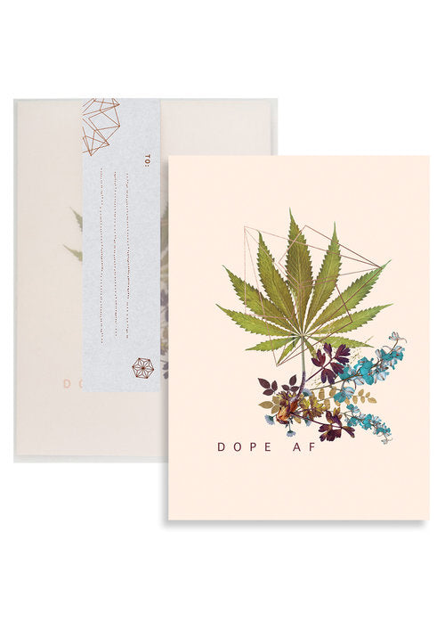 C5- Greeting Card - Dope AF *Special Series