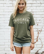 LOCALS ONLY TEE OLIVE-