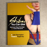 Book – Shibari You Can Use: Japanese Bondage and Erotic Macramé – by Lee Harrington