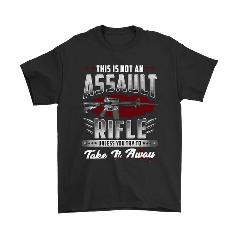 """This Is Not An Assault Rifle"" Shirts, Tanks, Longsleeves, Hoodies"