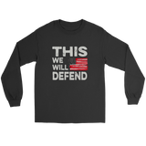 """This We Will Defend"" Shirts, Tanks, Longsleeves, Hoodies"