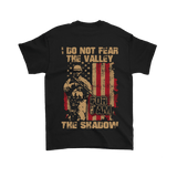 """I Do Not Fear The Valley Of The Shadow"" Shirts, Tanks, Longsleeves, & Hoodies"