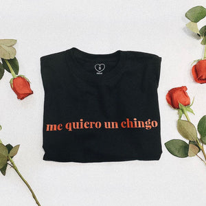 me quiero un chingo Black T-shirt