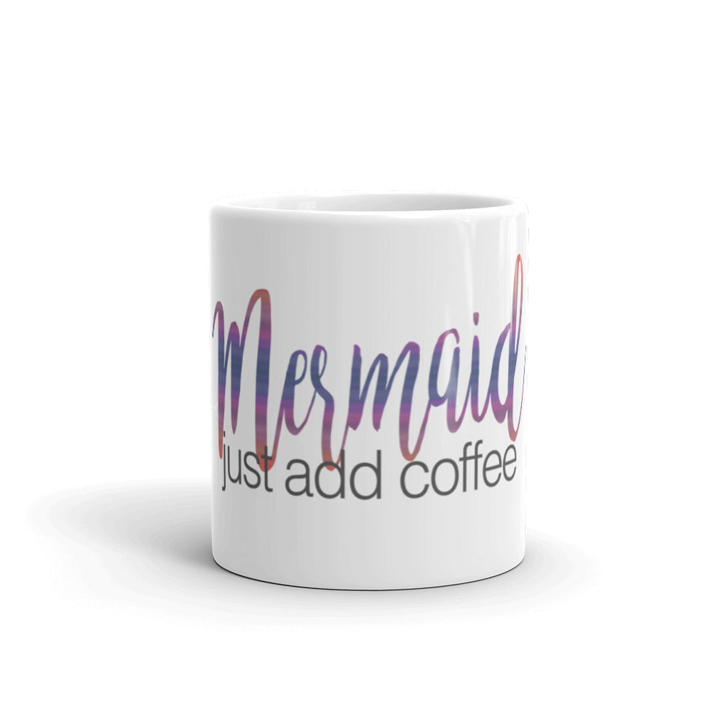 MERMAID just add coffee Mug