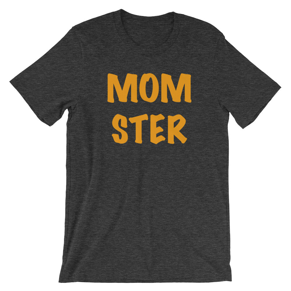MOM STER Short-Sleeve Unisex T-Shirt