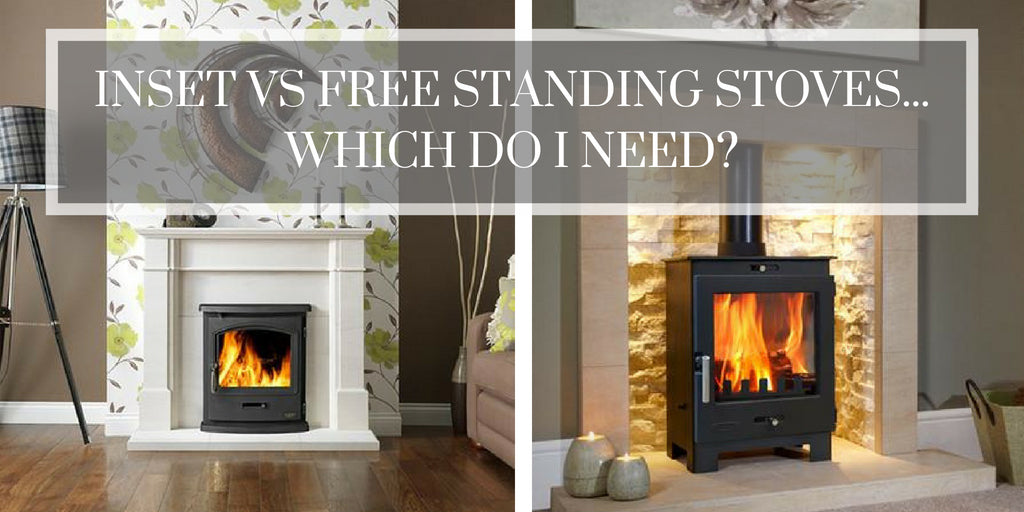 Inset vs Free Standing Stoves – Which do I need?