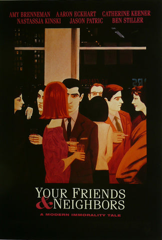 Your Friends & Neighbours  Aaron Eckhart Movie Poster