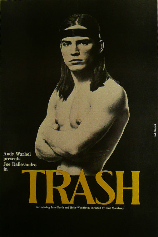 Trash Joe Dallesandro  Movie Poster