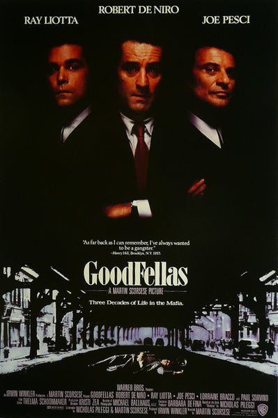 Goodfellas Ray Liotta Robert De Niro Joe Pesci Movie Poster