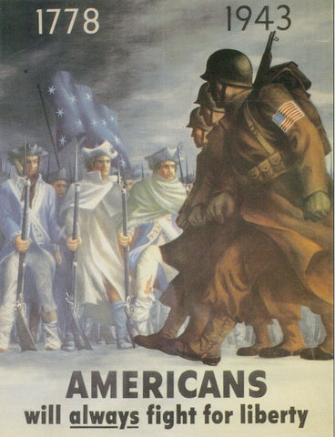 1778 1943 Americans will always fight for Liberty American WWII Propaganda Poster
