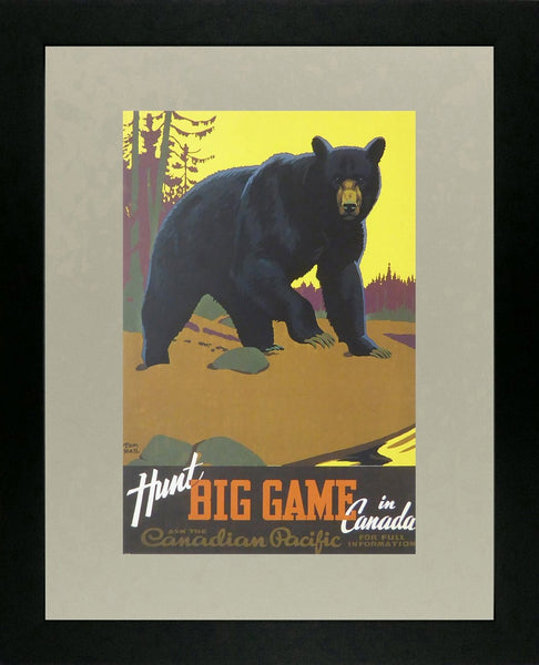 Hunt big game in Canada Canadian Pacific Framed Picture
