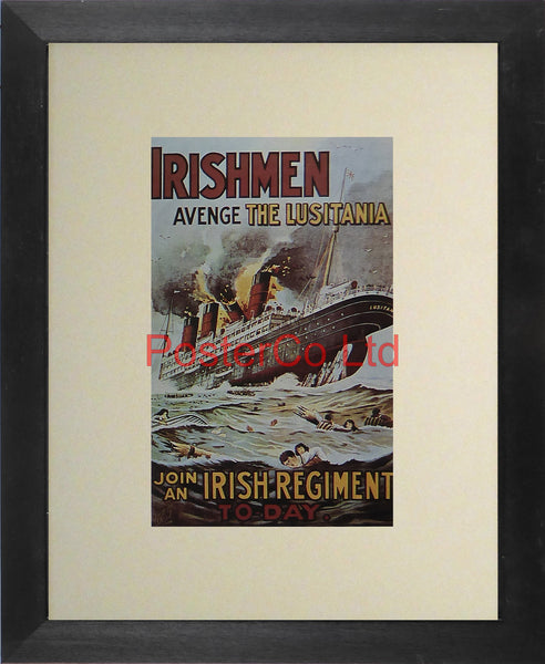 "WWII Propaganda Poster (Irish) - Join An Irish Regiment, avenge the Lusitania - Framed Picture - 14""H x 11""W"