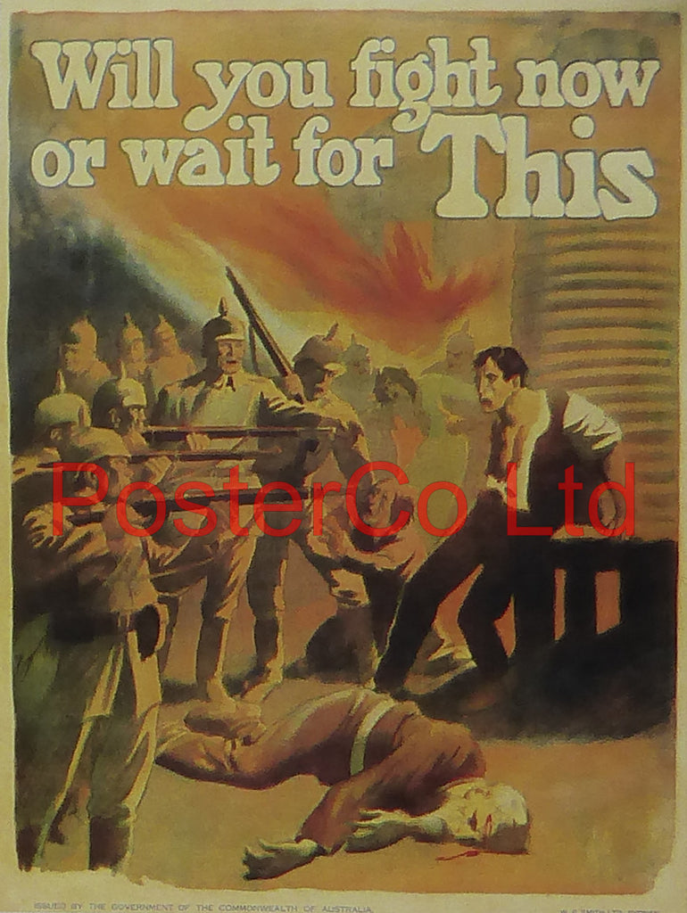 "WWI Propaganda Poster (Australian) - Will you fight now or wait for this - Framed Picture - 14""H x 11""W"